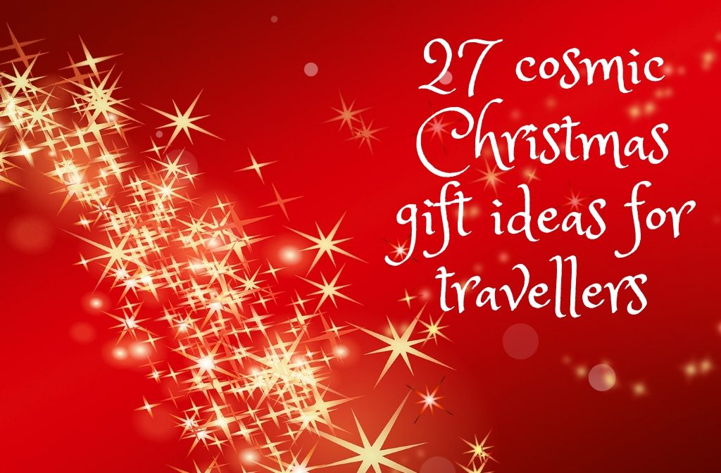 27 cosmic Christmas gift ideas for travellers